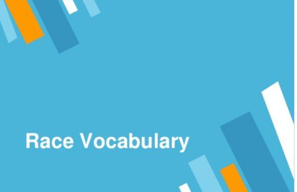 Race/ Racism/ Racial – Vocabulary Lesson