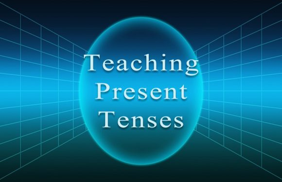 Teaching the Present Tenses