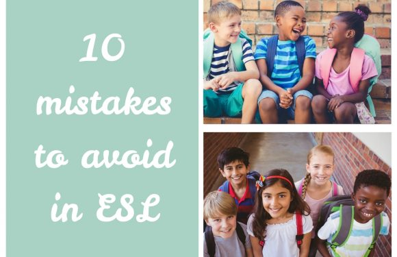 10 Mistakes to avoid in the Classroom [ESL Tips]