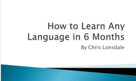 How to Learn Any Language in 6 Months