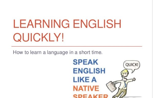 How to Learn English Quickly!