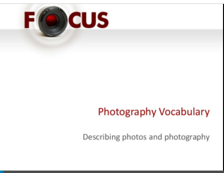 Photography Vocabulary – a fun welcome back ESL lesson