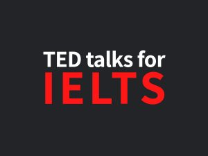 ted talks for ielts