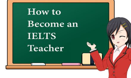How to Become an IELTS Teacher