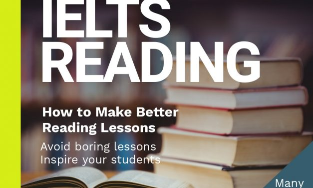 How to Create Good Reading Lessons [for ESL and IELTS]
