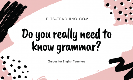 Do You Need Excellent Grammar Skills to Teach English?