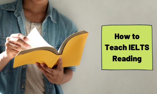 Teaching IELTS Reading